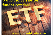 O que são os ETFs ou fundos cotados?